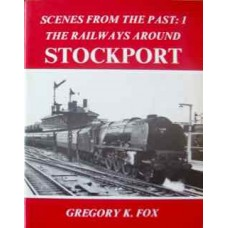 The Railways Around Stockport (Fox) SFTP1