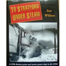 To Stratford Under Steam (Wilson)