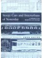 Street Cars and Interurbans of Yesterday: A Collection of Car Illustrations & Drawings (Davies)