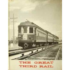 The Great Third Rail (CERA Bulletin 105)
