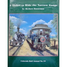 A Ticket to Ride the Narrow Gauge (Danneman)