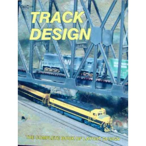 Track Design  The Complete Book Of Layout Design (Carstens)