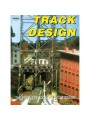 Track Design. The Complete Book Of Layout Design 4th Printing (Carstens)