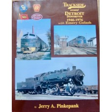 Trackside around Detroit Downriver 1946-1976 with Emery Goulash (Pinkepank)