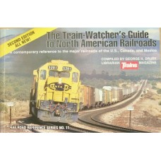 The Train-Watchers Guide to North American Railroads (Drury)