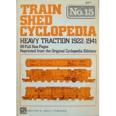 Train Shed Cyclopedia No. 15 Heavy Traction 1922-1941 (Gregg)