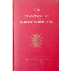 The Tramways Of Northumberland (Hearse)