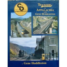 Trackside in Appalachia with Gene Huddleston (Huddleston)