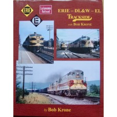 Erie-DL&W-EL Trackside with Bob Krone (Krone)