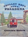 Trolley Days In Pasadena (Seims)