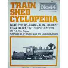 Train Shed Cyclopedia No.44 Locos from Baldwin Logging Loco Cat 1913 & Locomotive Stoker Cat 1919 (Gregg)