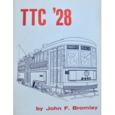 TTC'28 The Electric Railway Services of the Toronto Transportation Commission in 1928 (Bromley)