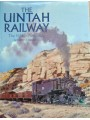The Uintah Railway. The Gilsonite Route (Bender)