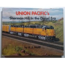 Union Pacific's Sherman Hill In the Diesel Era (Wolff)