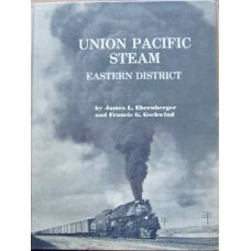 Union Pacific Steam Eastern District (Ehernberger)