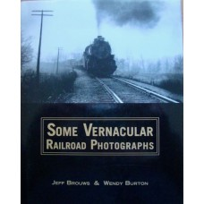 Some Vernacular Railroad Photographs (Brouws)