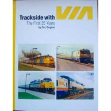 Trackside with VIA: The First 35 Years (Gagnon)