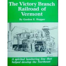 The Victory Branch Railroad of Vermont (Hopper)
