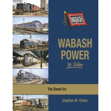 Wabash Power In Color. The Diesel Era (Timko)