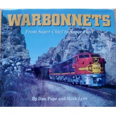 Warbonnets From Super Chief to Super Fleet (Pope)