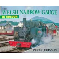 The Welsh Narrow Gauge In Colour (Johnson)