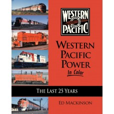 Western Pacific Power In Color. The Last 25 Years (Mackinson)
