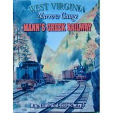 West Virginia Narrow Gauge Mann's Creek Railway (Lane)