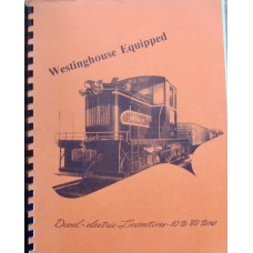 Westinghouse Equipped Diesel-Electric Locomotives 10 to 80 tons (Westinghouse Company)
