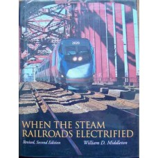 When The Steam Railroads Electrified (Middleton)