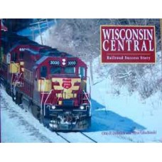 Wisconsin Central Railroad Success Story (Dobnick)