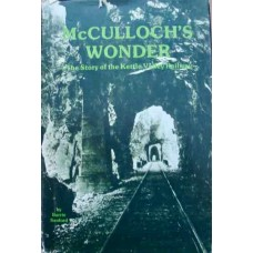 McCulloch's Wonder. The Story of the Kettle Valley Railway (Sanford)