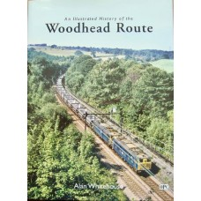 An Illustrated History of the Woodhead Route (Whitehouse)