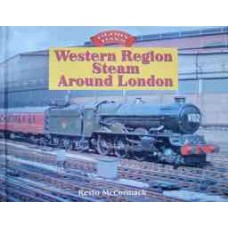 Western Region Steam Around London (McCormack)