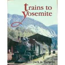 Trains To Yosemite (Burgess)