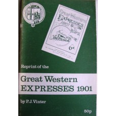 Reprint of the Great Western Expresses 1901 (Vinter)