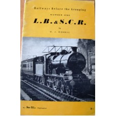 Railways Before The Grouping No. 1  L.B.& S.C.R (Morris)