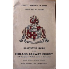 Illustrated Guide To the Midland Railway Exhibit