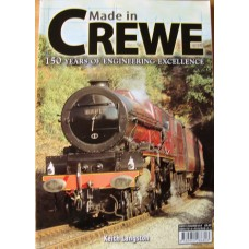 Made in Crewe - 150 Years of Engineering Excellence (Langston)