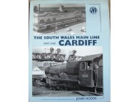 The South Wales Main Line  - Part One: Cardiff (Hodge)