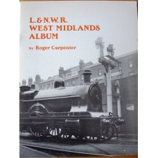 L. & N.W.R. West Midlands Album (Carpenter)