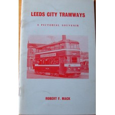 Leeds City Tramways. A Pictorial Souvenir (Mack)