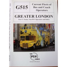 Current Fleets of Bus & Coach Operators G515 Greater London Part 5  (PSV Circle)