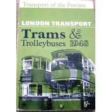 London Transport Trams & Trolleybuses 1948 (Poole)