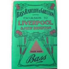 Bass, Ratcliff & Gretton Limited Excursion to Liverpool and New Brighton