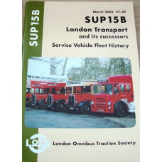 SUP 15B London Transport and Its successors. Service Vehicle Fleet History