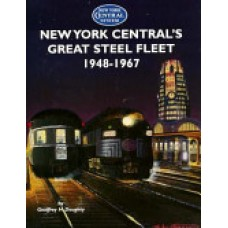 New York Centrals Great Steel Fleet, 1948-1967 (Doughty)