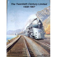 The Twentieth Century Limited 1938-1967 (Cook)
