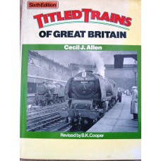 Titled Trains of Great Britain (Allen)