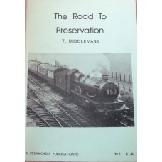 The Road to Preservation No. 1  (Middlemass)