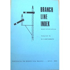Branch Line Index 2nd Revised Edition (Lewthwaite)